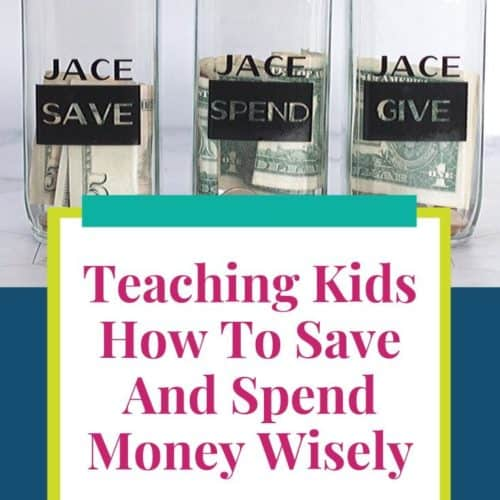 Teaching Kids How to Save and Spend Money Wisely